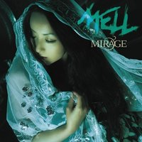 MIRAGE / MELL